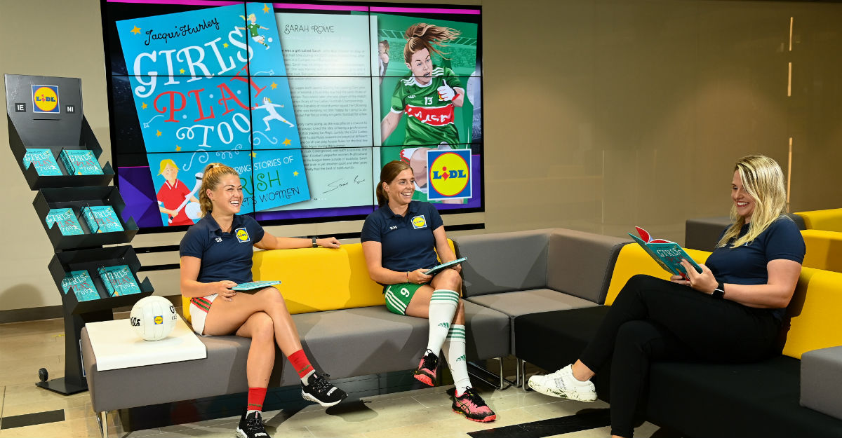 'GIRLS PLAY TOO: INSPIRING STORIES OF IRISH SPORTSWOMEN' HITS LIDL STORES