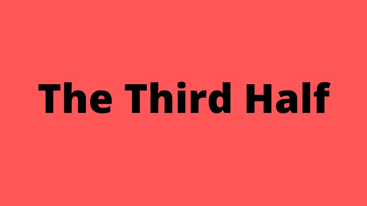 The Third Half – Monday, 26th October 2020