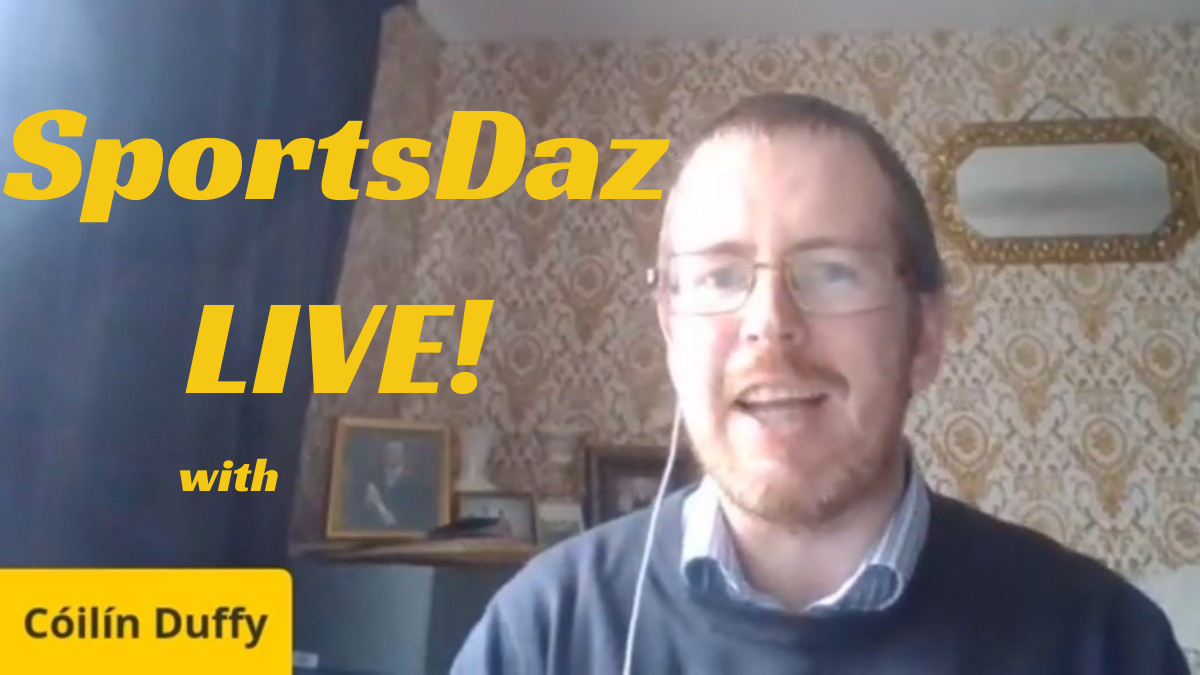 SPORTSDAZ LIVE! with Cóilín Duffy – Sunday, 18th October 2020