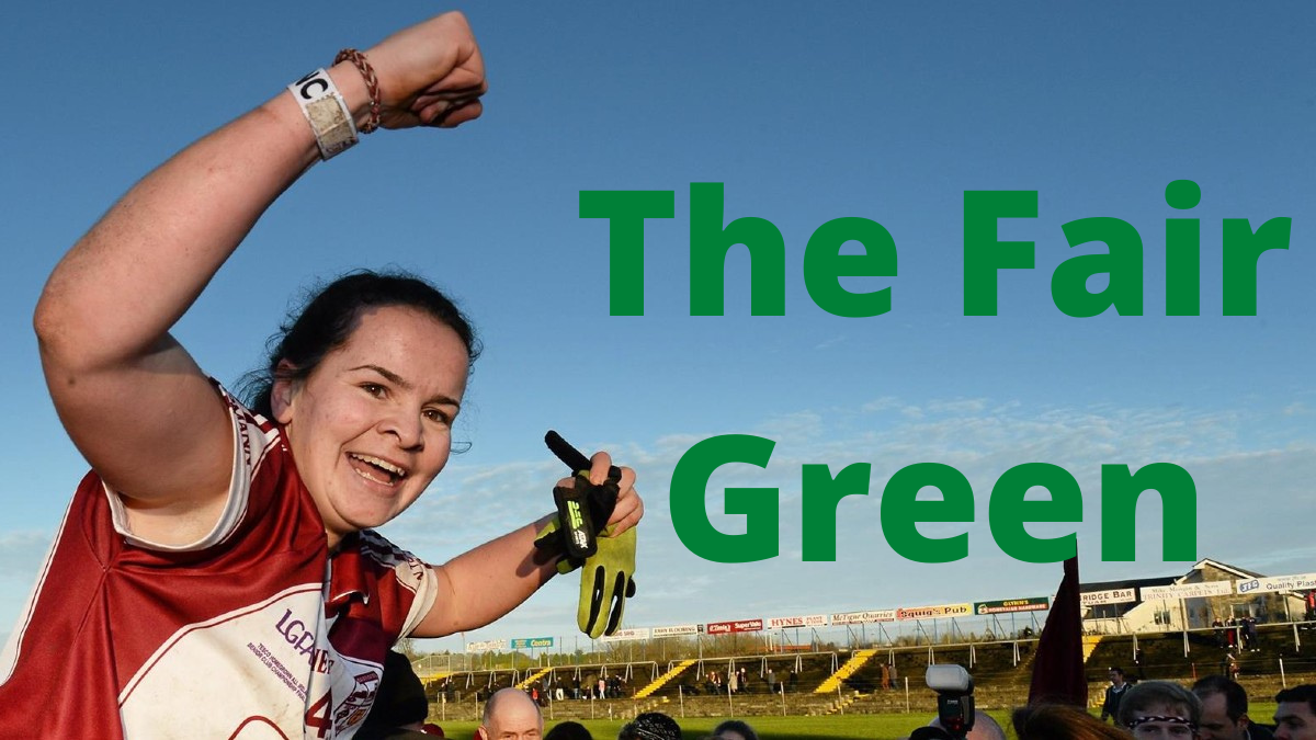PODCAST: The Fair Green – (Geraldine McLaughlin – Donegal)