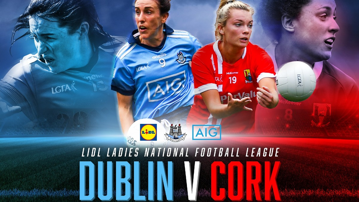 FOOTBALL: TG4 All-Ireland Finalists Dublin and Cork to meet again in 2021 Lidl Ladies National League