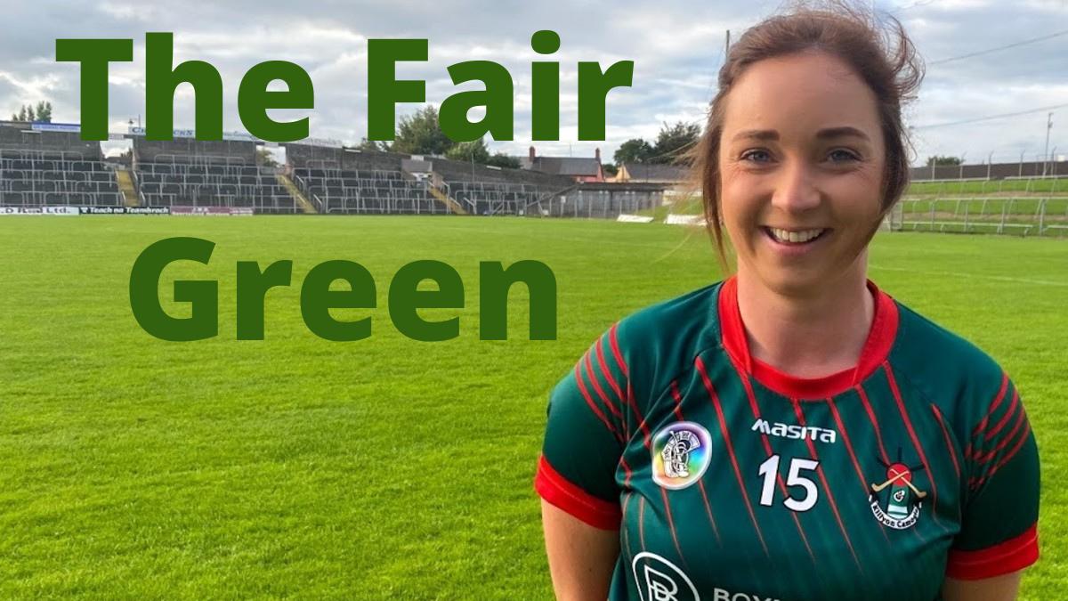 PODCAST: The Fair Green (Aoife Maguire – Meath)
