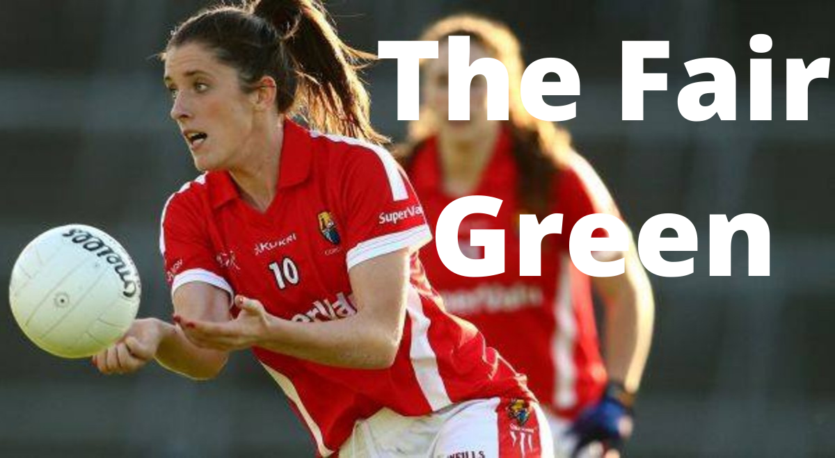 PODCAST: The Fair Green (Ciara O'Sullivan – Cork)