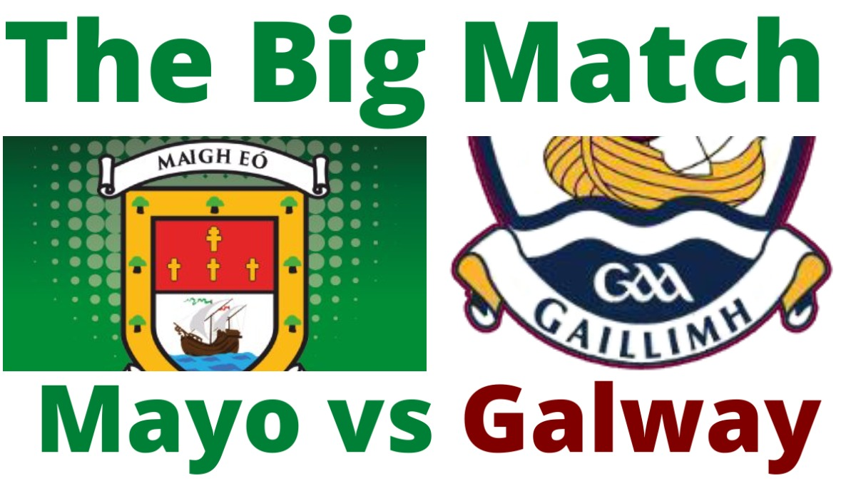 PODCAST: The Big Match (Mayo vs Galway)