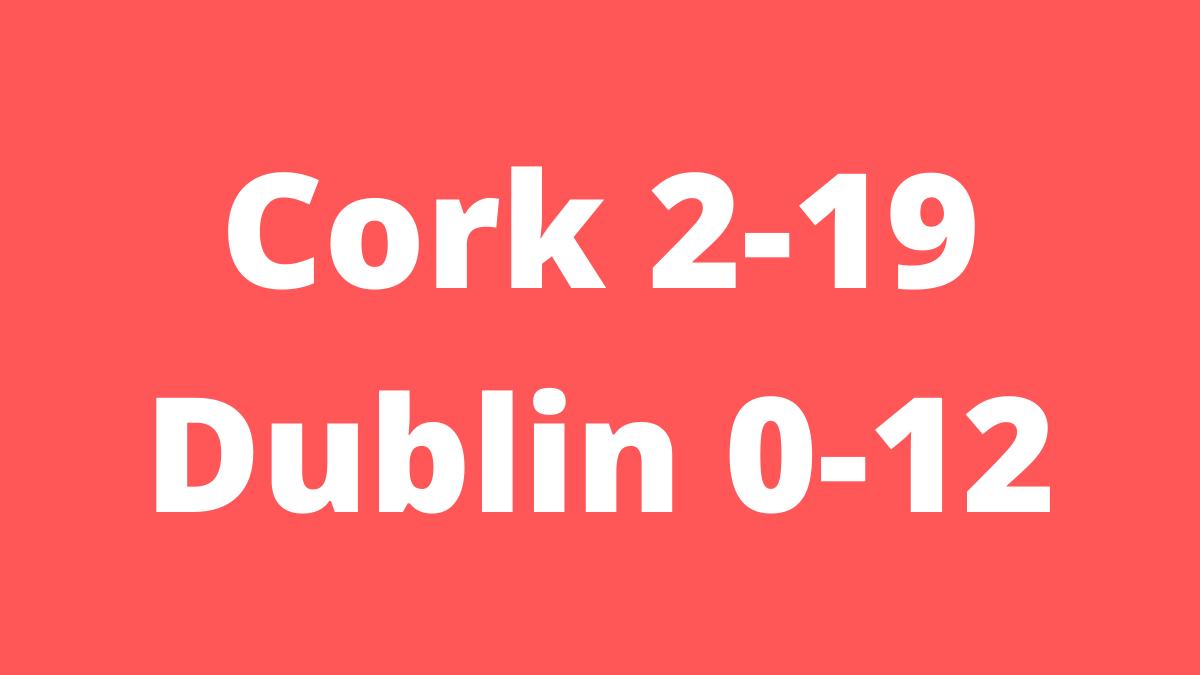 CAMOGIE: Cork 2-19 Dublin 0-12 – All-Ireland Senior Championship