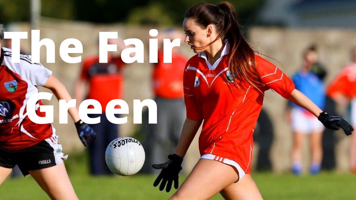 PODCAST: The Fair Green (Amy Ryan – Limerick) – Tuesday, 6th July 2021