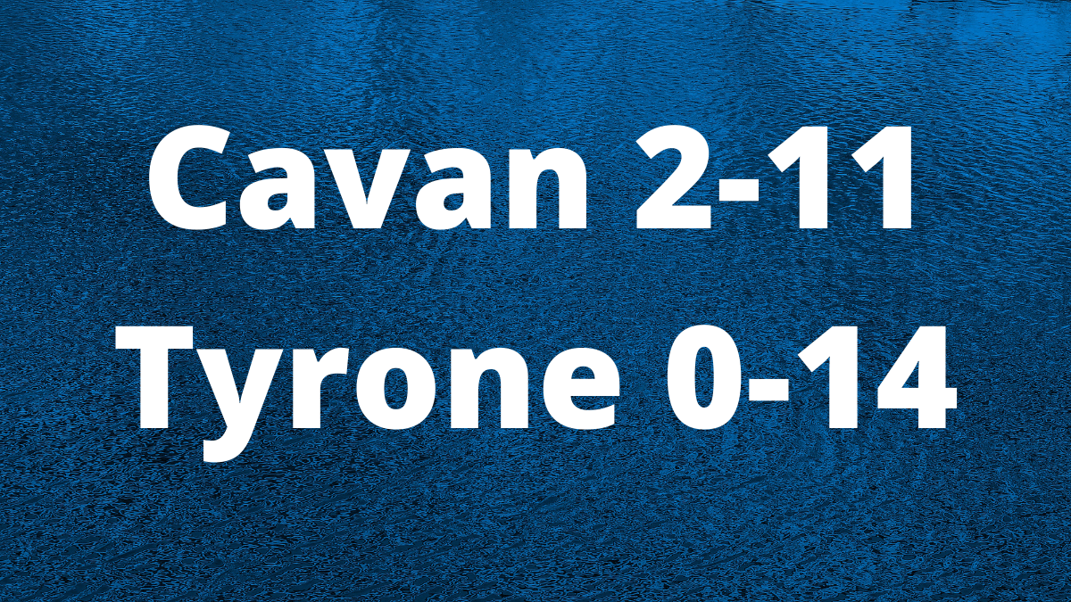 FOOTBALL: Cavan 2-11 Tyrone 0-14 – TG4 All-Ireland SFC relegation play off