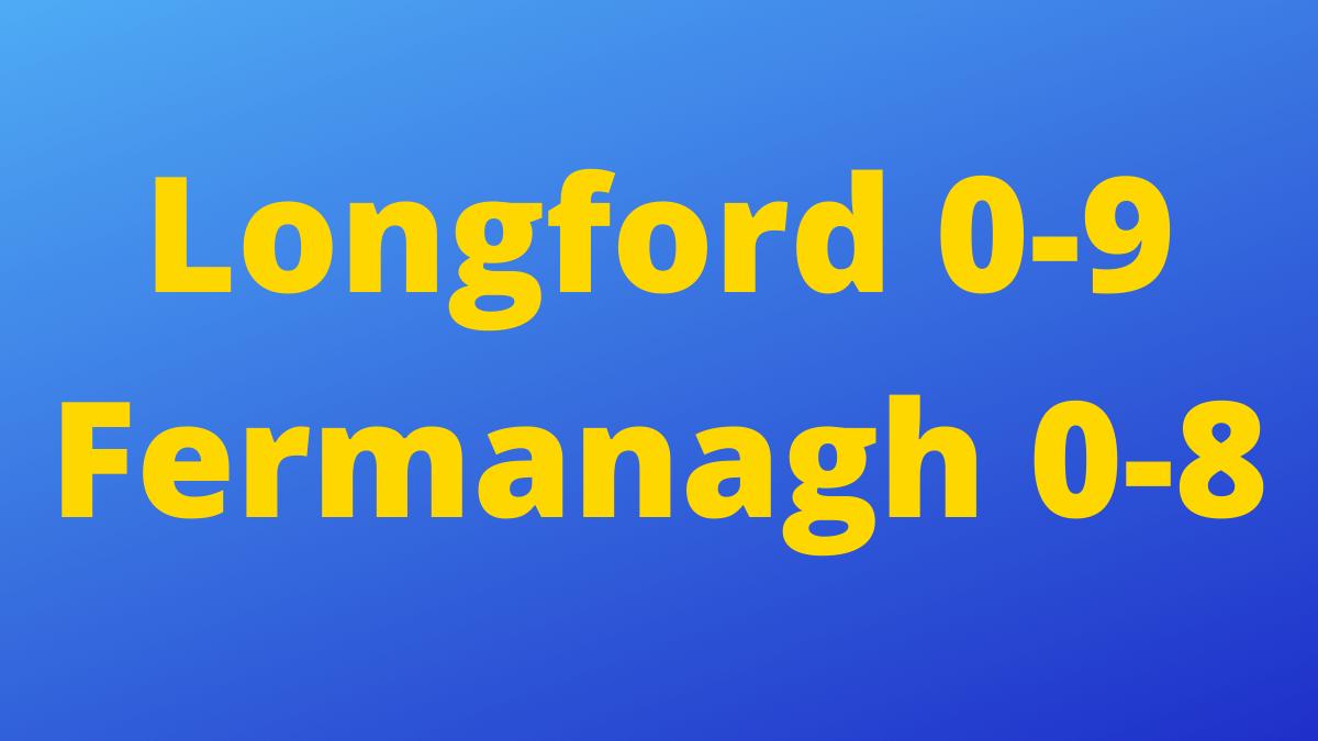 FOOTBALL: Longford 0-9 Fermanagh 0-8 – TG4 All-Ireland IFC relegation play-off