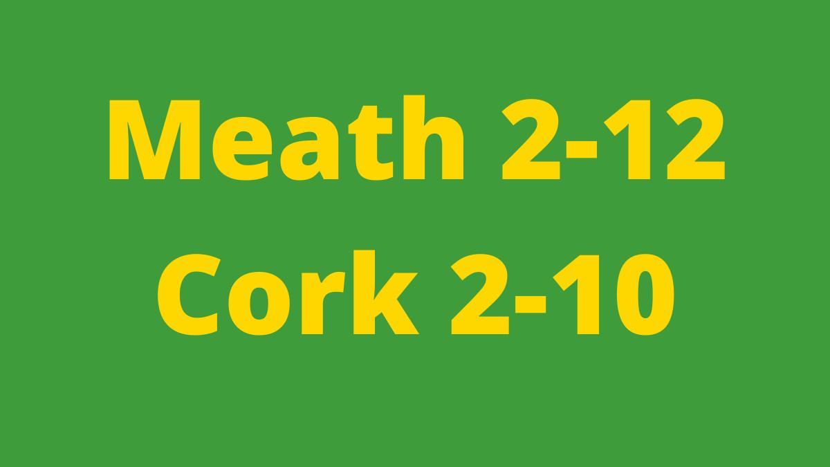 FOOTBALL: Meath 2-12 Cork 2-10 AET – TG4 All-Ireland SFC semi-final